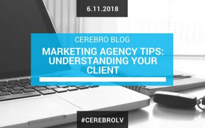 Marketing Agency Tips: Understanding Your Client