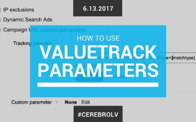 How to Use ValueTrack Parameters with Your Tracking Template